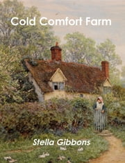 Cold Comfort Farm ebook by Kobo.Web.Store.Products.Fields.ContributorFieldViewModel