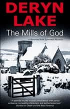 The Mills of God ebook by Deryn Lake