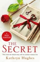 THE SECRET: A free sampler for fans of THE LETTER ebook by Kathryn Hughes