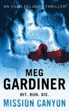 Mission Canyon ebook by Meg Gardiner