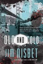 Old and Cold ebook by Jim Nisbet
