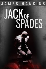 Jack of Spades ebook by James Hankins