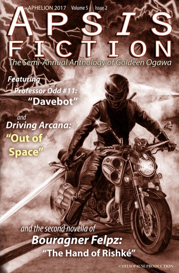 Apsis Fiction Volume 5, Issue 2: Aphelion 2017 - The Semi-Annual Anthology of Goldeen Ogawa ebook by Goldeen Ogawa