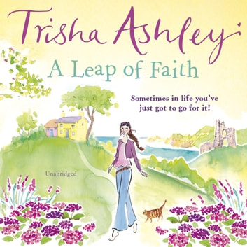 A Leap of Faith audiobook by Trisha Ashley