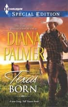 Texas Born ebook by Diana Palmer