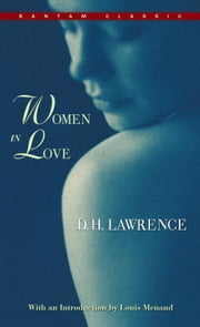 Women in Love ebook by D.H. Lawrence