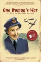 One Woman's War ebook by Eileen Younghusband