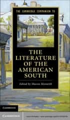 The Cambridge Companion to the Literature of the American South ebook by Professor Sharon Monteith