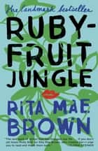 Rubyfruit Jungle eBook par Rita Mae Brown