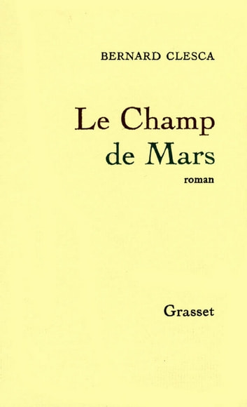 Le Champ de Mars ebook by Bernard Clesca