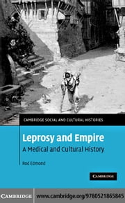 Leprosy and Empire ebook by Edmond,Rod