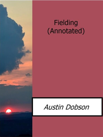 Fielding(Annotated) ebook by Austin Dobson