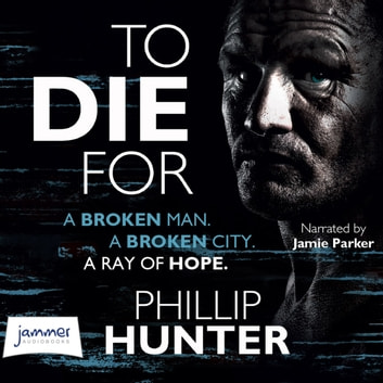 To Die For audiobook by Phillip Hunter