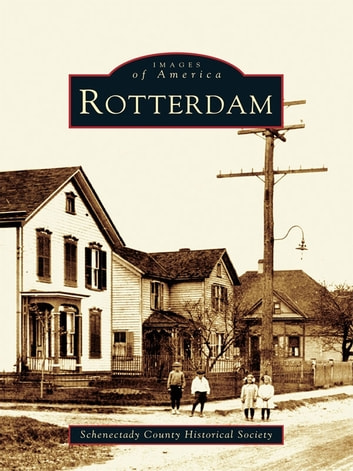 Rotterdam ebook by Schenectady County Historical Society