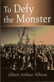 To Defy the Monster ebook by A A Allison