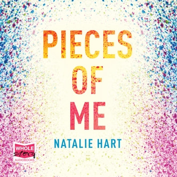 Pieces of Me audiobook by Natalie Hart