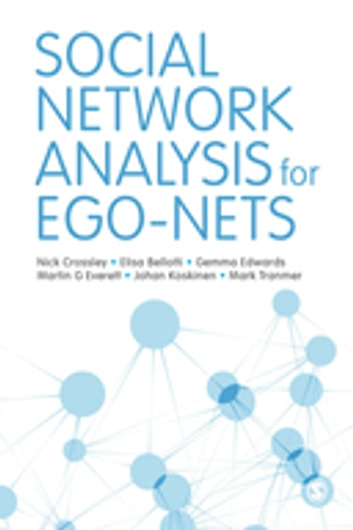 Social network analysis for ego nets ebook by elisa bellotti social network analysis for ego nets social network analysis for actor centred networks fandeluxe Gallery