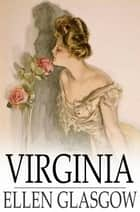 Virginia ebook by Ellen Glasgow