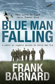 Blue Man Falling ebook by Frank Barnard