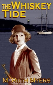 The Whiskey Tide ebook by M. Ruth Myers