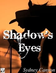 Shadow's Eyes ebook by Sydney Canyon