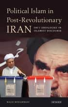 Political Islam in Post-Revolutionary Iran ebook by Majid Mohammadi