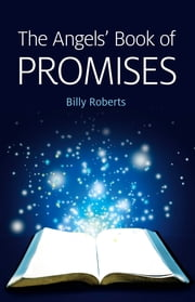 The Angels' Book of Promises ebook by Billy Roberts