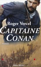 Capitaine Conan ebook by Roger Vercel