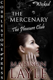The Mercenary ebook by Madison Layle