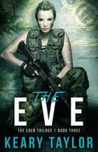 The Eve ebook by Keary Taylor