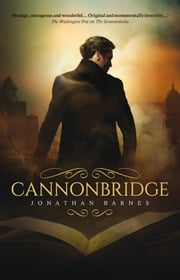 Cannonbridge ebook by Jonathan Barnes