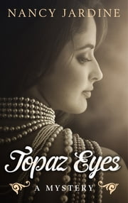 Topaz Eyes ebook by Nancy Jardine
