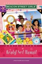 Ready! Set! Hawaii! ebook by Annie Bryant