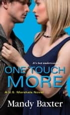 One Touch More ebook by Mandy Baxter