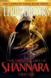 The High Druid of Shannara Trilogy ebook by Terry Brooks