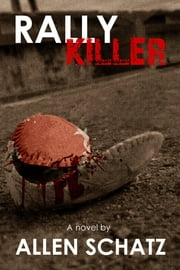 Rally Killer ebook by Allen Schatz