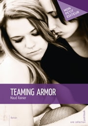 Teaming Armor ebook by Maud Rainier
