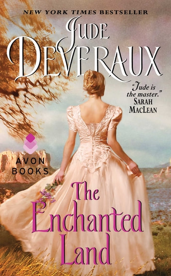 The Enchanted Land ebook by Jude Deveraux