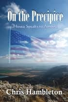 On the Precipice - Hosea Speaks to America ebook by Chris Hambleton