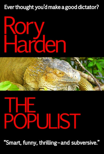The Populist - US Edition ebook by Rory Harden