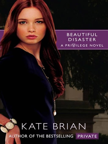 Beautiful Disaster ebook by Kate Brian
