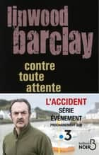 Contre toute attente ebook by Linwood BARCLAY, Anne-Sylvie HOMASSEL
