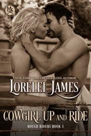 Cowgirl Up and Ride ebook by Lorelei James