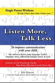 Listen More, Talk Less ebook by Julie Prescott