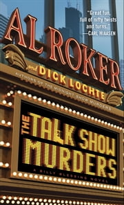 The Talk Show Murders - A Billy Blessing Novel ebook by Al Roker,Dick Lochte
