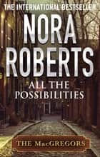 All The Possibilities ebook by