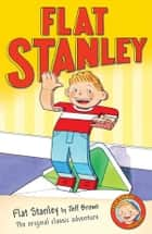 Flat Stanley ebook by Jeff Brown, Jon Mitchell