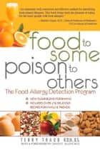 Food to Some, Poison to Others ebook by Terry Traub