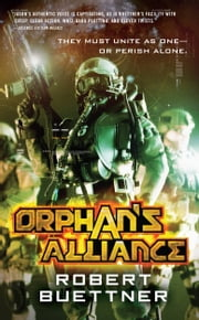 Orphan's Alliance ebook by Robert Buettner