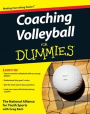 Coaching Volleyball For Dummies ebook by Kobo.Web.Store.Products.Fields.ContributorFieldViewModel